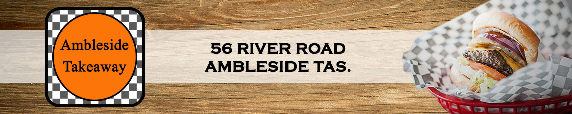 Ambleside Take Away (Devonport) | Order Online | Pickup & Delivery | Tassie Bites